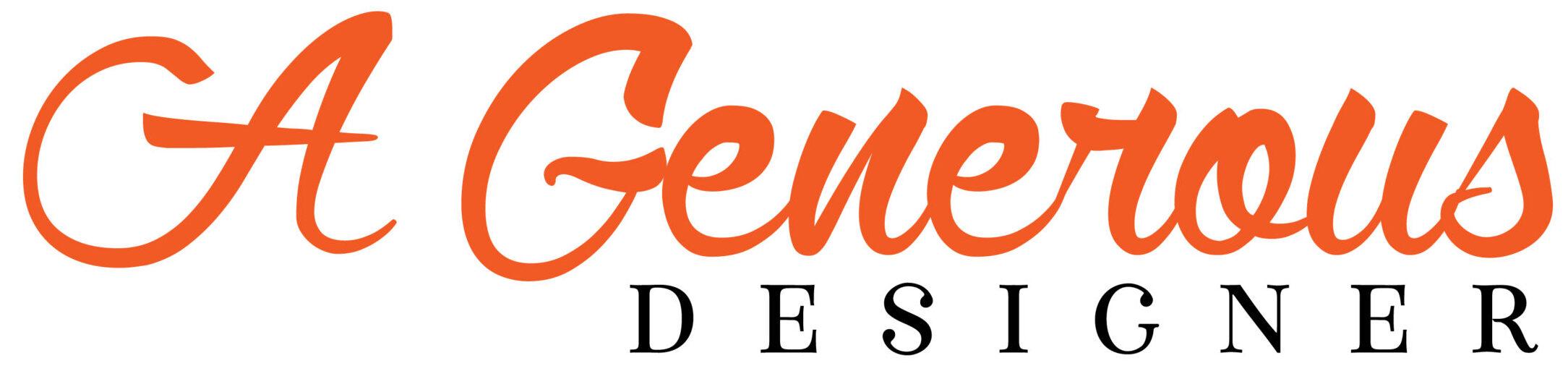 A Generous Designer